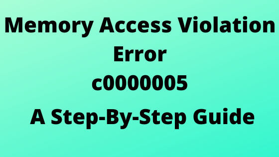 How to solve Memory Access Violation Error