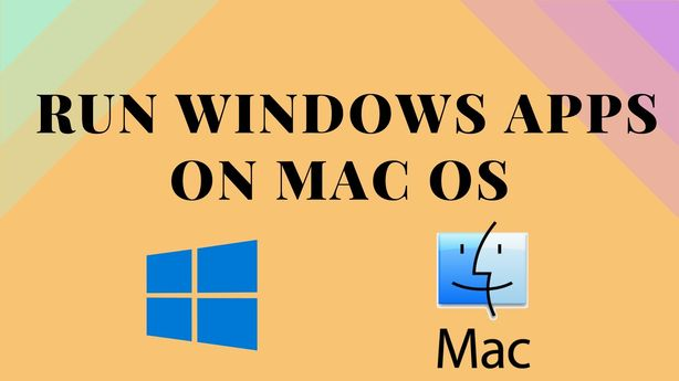 How to Run Windows Applications on Mac?