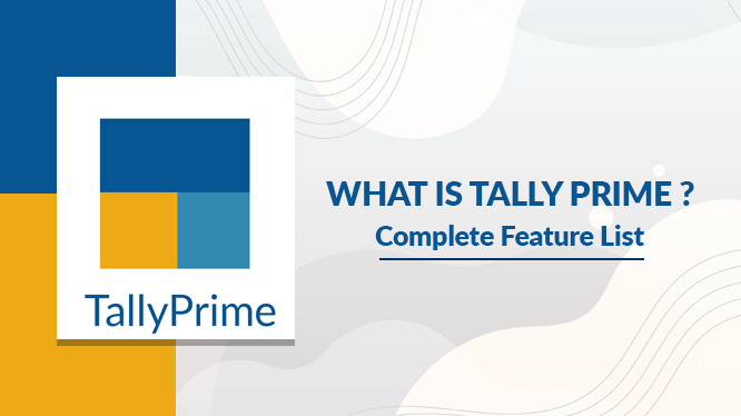Tally Prime Feature list