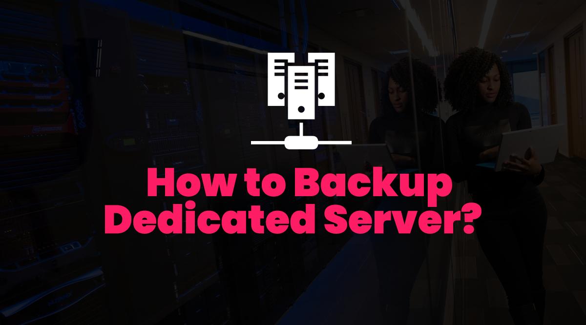 dedicated-server-backup