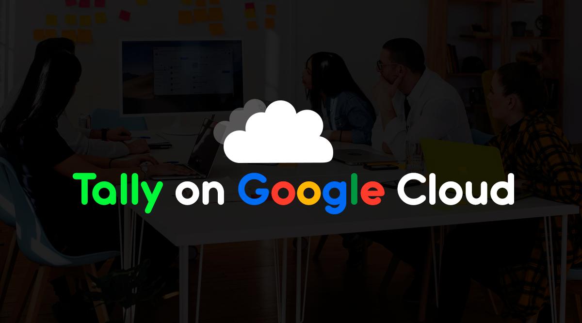 tally on google cloud