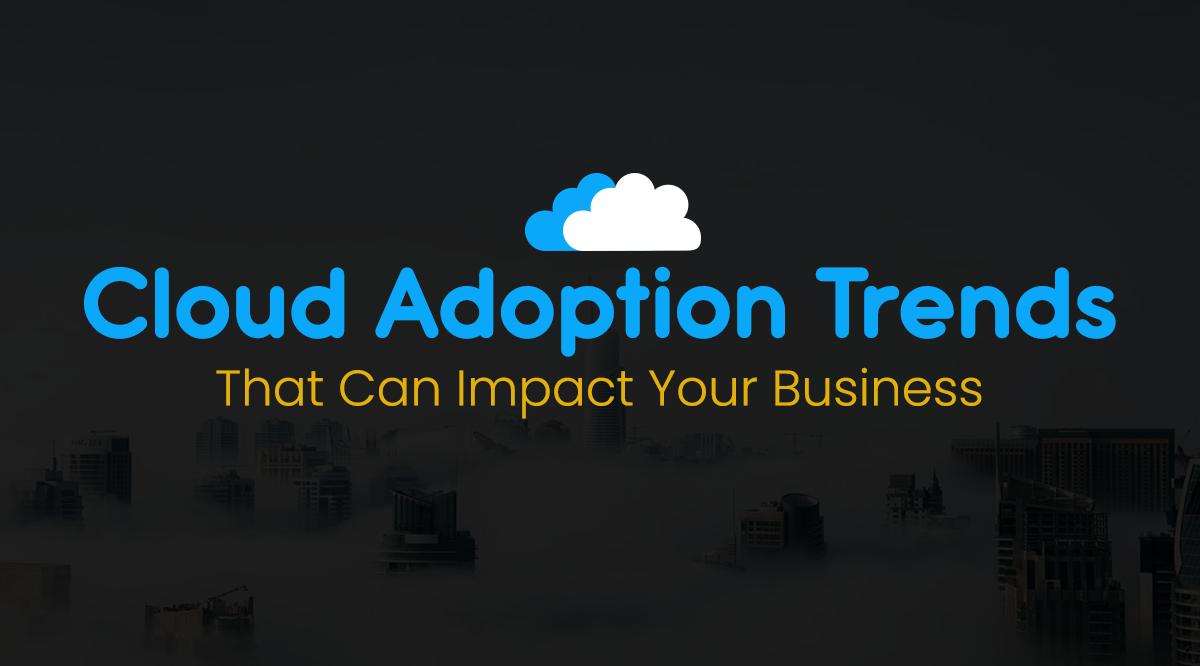 cloud computing adoption trends